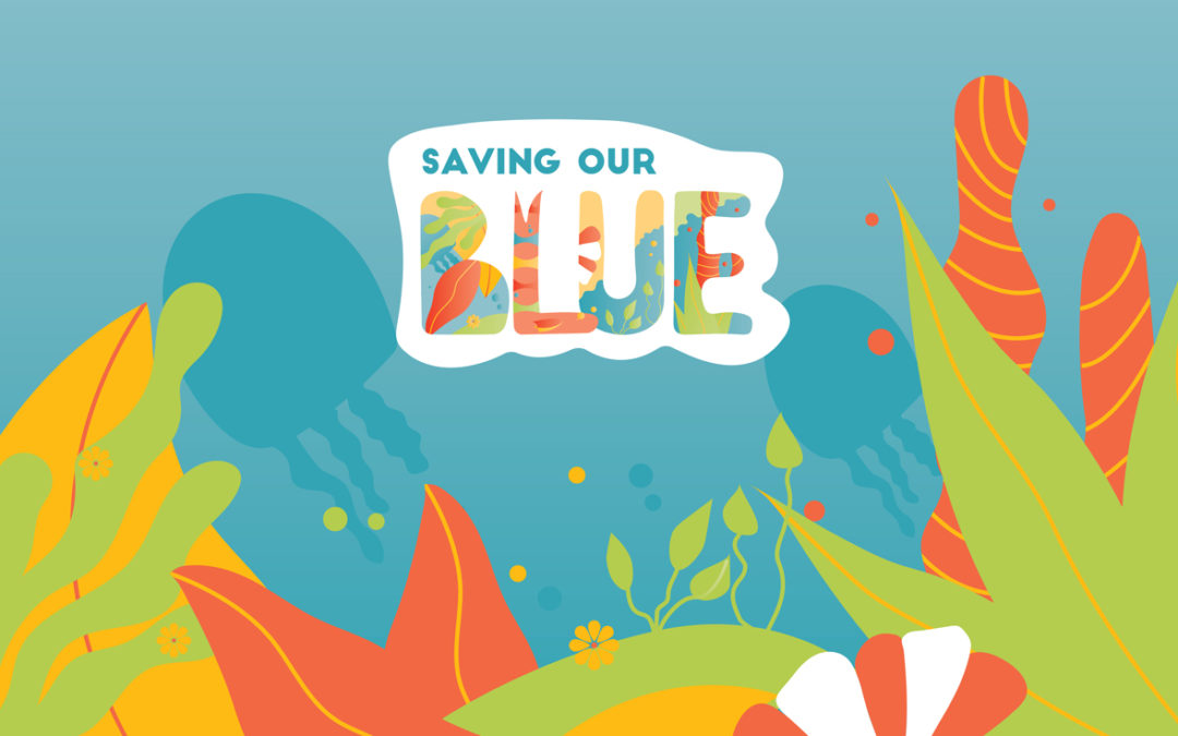 Saving Our Blue
